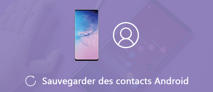 Sauvegarder des contacts Android
