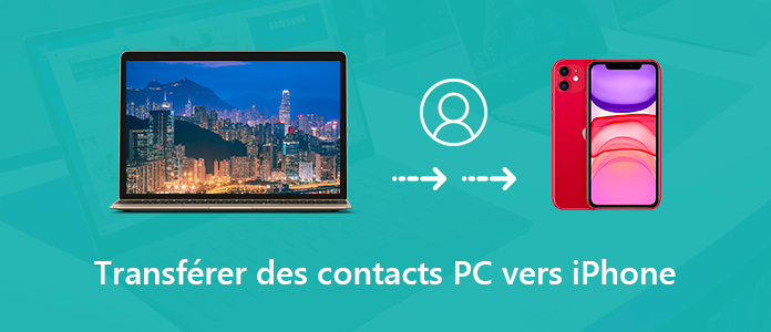 Transférer des contacts PC vers iPhone