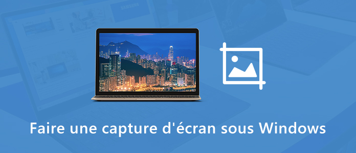 Faire une capture d'écran sous Windows