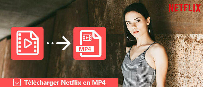 Télécharger Netflix en MP4