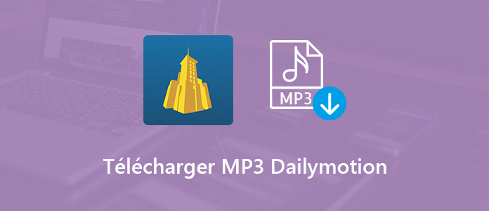 Télécharger Dailymotion en MP3